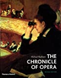 The Chronicle of Opera, Second Edition (0500286671) by Raeburn, Michael