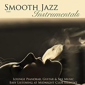 smooth jazz instrumentals lounge pianobar guitar sax music easy listening at. Black Bedroom Furniture Sets. Home Design Ideas