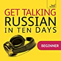 Get Talking Russian in Ten Days  by Rachel Farmer Narrated by Teach Yourself Languages