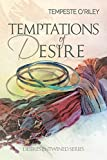Temptations of Desire (Desires Entwined Book 3) (English Edition)