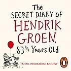 The Secret Diary of Hendrik Groen, 83¼ Years Old Audiobook by Hendrik Groen Narrated by Derek Jacobi
