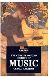 The Concise Oxford History of Music (Oxford Paperback Reference)