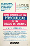 img - for Como desarrollar una personalidad de un millon de dolares book / textbook / text book