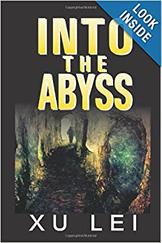 Into the Abyss (Dark Prospects) by Xu Lei, Michael Armstrong, Verbena C W and Gabriel Ascher