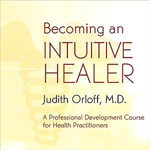 Becoming an Intuitive Healer Speech