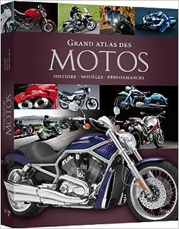 grand atlas des motos: 9782753205802: Amazon.com: Books