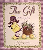 img - for The Gift: A Woodsong Story book / textbook / text book