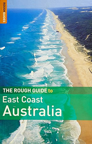 The Rough Guide to East Coast Australia 1 (Rough Guide Travel Guides)