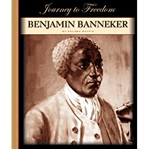 the early life and achievements of benjamin banneker Free essay: benjamin banneker benjamin banneker was a phenomenal african-american mathematician, astronomer, and inventor he was born near baltimore, md.