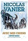 Avec mes chiens par Vanier