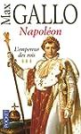 Napoleon t3-empereur des rois -ne