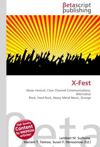 x-fest-music-festival-clear-channel-communications-alternative-rock-hard-rock-heavy-metal-music-grun