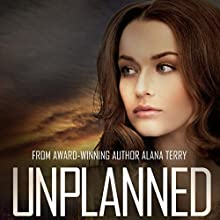Unplanned: Kennedy Stern Christian Suspense Novel, Book 1 Audiobook by Alana Terry Narrated by Keli Douglass