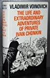 The Life and Extraordinary Adventures of Private Ivan Chonkin (0224013289) by Voinovich, Vladimir