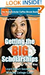Getting the BIG Scholarships: Learn E...