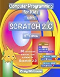 Computer Programming for Kids with Scratch 2.0