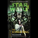 Star Wars: Dark Nest, Volume 1: The Joiner King | Troy Denning