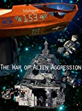 img - for The War of Alien Aggression (Box Set One) book / textbook / text book