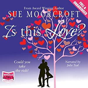 Is This Love? | [Sue Moorcroft]