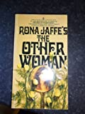 Other Woman (Coronet Books) (0340279052) by Jaffe, Rona