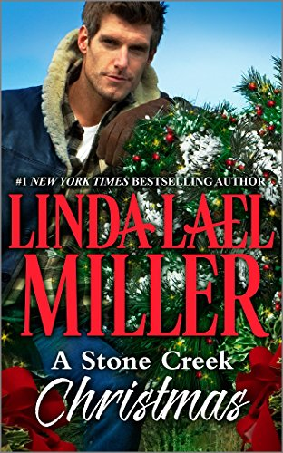 Linda Lael Miller - A Stone Creek Christmas (Silhouette Special Edition)