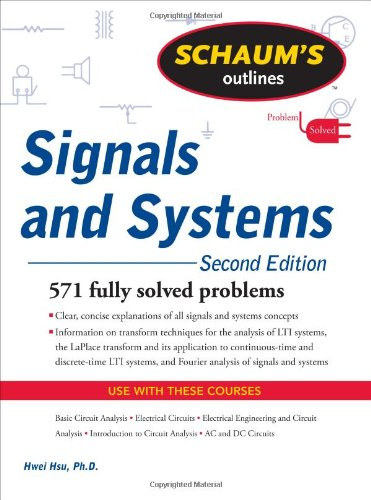 Schaum's Outline of Signals and Systems, Second Edition...