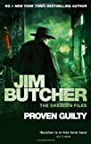 Jim Butcher Proven Guilty: The Dresden Files Book Eight: 8