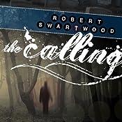 The Calling: A Supernatural Thriller | [Robert Swartwood]