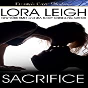 Sacrifice: Bound Hearts Series, Book 5 | Lora Leigh