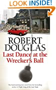 Last Dance at the Wrecker's Ball (18 Dalbeattie Street 3)