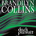 Dark Pursuit (       UNABRIDGED) by Brandilyn Collins Narrated by Buck Schirner