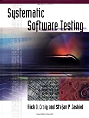 Systematic Software Testing (Artech House Computer Library)