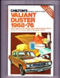 Chilton's Repair and Tune-Up Guide, Valiant and Duster 1968-76 (0801963265) by Chilton Book Company