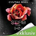 Stirb für ihn Hörbuch von Cynthia Eden Gesprochen von: Martin L. Schäfer
