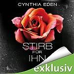 Stirb für ihn | Cynthia Eden