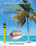 Homework Made Simple: Tips, Tools, an...