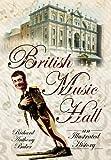 British Music Hall: An Illustrated History