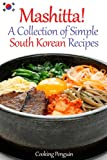 img - for Mashitta! A Collection of Simple South Korean Recipes book / textbook / text book
