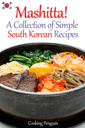 Mashitta! A Collection of Simple South Korean Recipes by Cooking Penguin