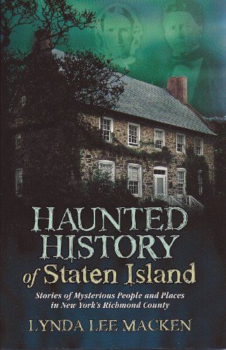 Haunted History of Staten Island
