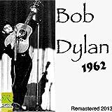 Bob Dylan (2013 remastered from original 1962)