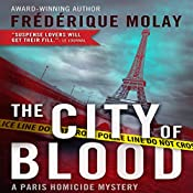 The City of Blood (Dejeuner sous l'herbe) | Frederique Molay, Jeffrey Zuckerman (translator)