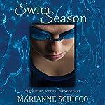 Swim Season | Marianne Sciucco