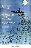 echange, troc Jacqueline d' Ussel - Apôtre selon l'Esprit : Un chemin de vie intérieure