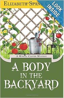 A Body in the Backyard (Myrtle Clover Mystery) - Elizabeth Spann Craig