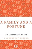 Ivy Compton-Burnett A Family and a Fortune (Bloomsbury Reader)
