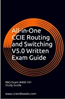 All-in-One CCIE Routing and Switching V5.0 Written Exam Guide: 2nd Edition Front Cover