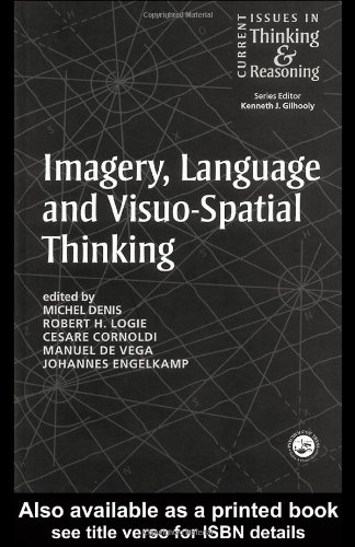 Imagery, Language and Visuo-Spatial Thinking (Current Issues in Thinking and Reasoning)