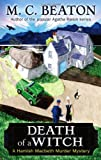 M.C. Beaton Death of a Witch (Hamish Macbeth)