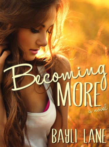 Becoming More by Bayli Lane